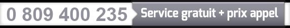 0 809 400 235  Service gratuit + prix appel